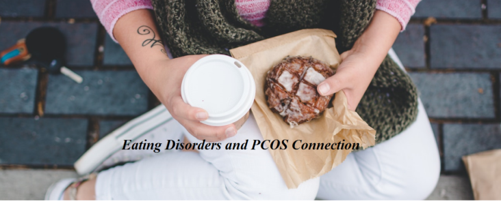 Eating Disorders and PCOS Connection