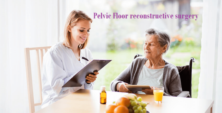 All you need to Know about Pelvic Floor reconstructive surgery