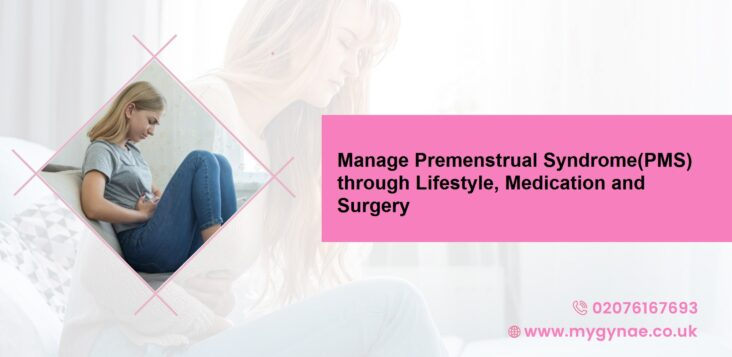 How to Manage Premenstrual Syndrome